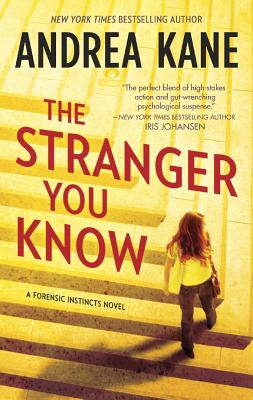The Stranger You Know (Forensic Instincts), Andrea Kane