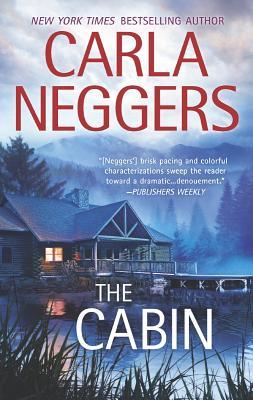 The Cabin, Carla Neggers