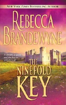 The Ninefold Key, REBECCA BRANDEWYNE