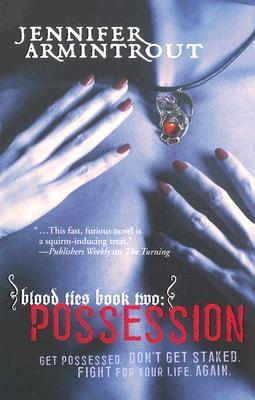 """Possession (Blood Ties, Book 2)"", ""Armintrout, Jennifer"""