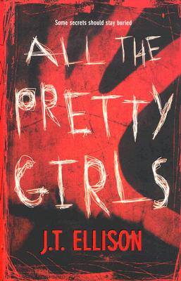 All the Pretty Girls, Ellison, J.T.