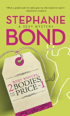 2 Bodies for the Price of 1 (Body Movers, Book 2), Stephanie Bond