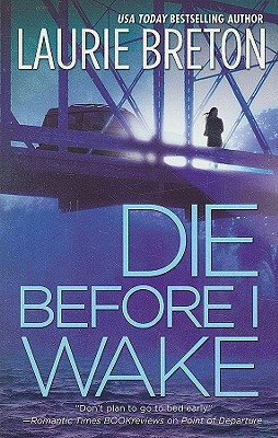 Die Before I Wake, LAURIE BRETON