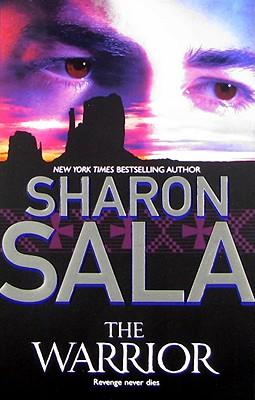 The Warrior, SHARON SALA
