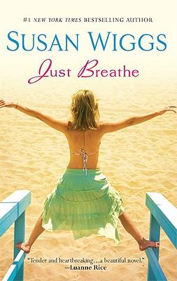 Just Breathe, Susan Wiggs