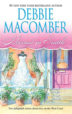 Married In Seattle: First Comes Marriage Wanted: Perfect Partner, DEBBIE MACOMBER
