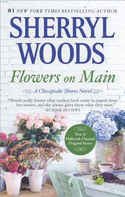 Image for Flowers on Main (A Chesapeake Shores Novel)