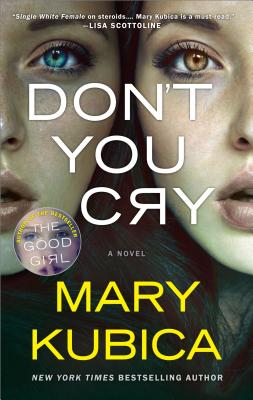 Image for Don't You Cry: A gripping psychological thriller