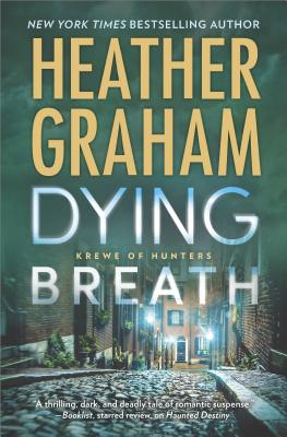 Image for Dying Breath: A Heart-Stopping Novel of Paranormal Romantic Suspense (Krewe of Hunters)