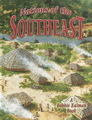 Image for Nations of the Southeast (Native Nations of North America (Hardcover))