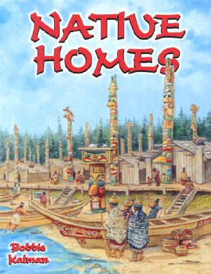 Image for Native Homes (Native Nations of North America (Paperback))