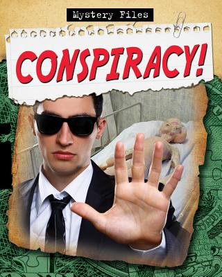 Image for Conspiracy! # Mystery Files