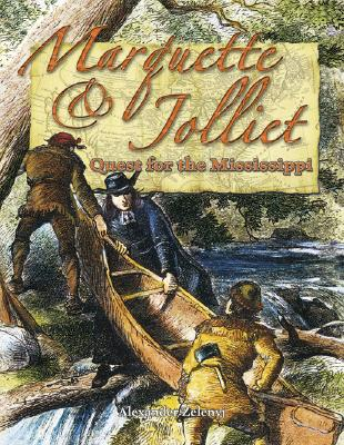 Image for Marquette & Jolliet: Quest for the Mississippi (In the Footsteps of Explorers)