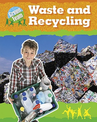 Image for Library Book: Waste and Recycling (Rise and Shine)