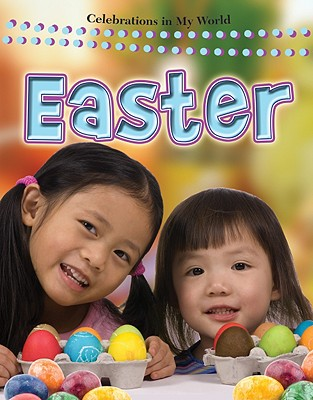 Image for Easter (Celebrations in My World (Paperback))