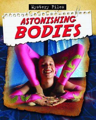 Astonishing Bodies # Mystery Files, Charlie Samuels