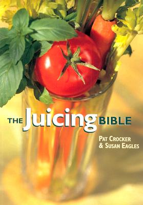 Image for The Juicing Bible