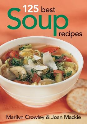 Image for 125 Best Soup Recipes