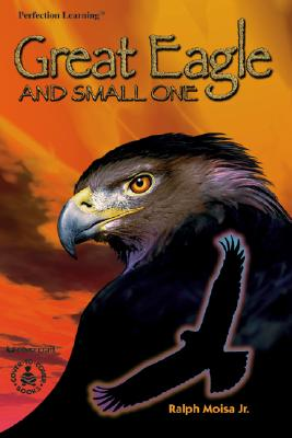 Image for Great Eagle and Small One (Cover-To-Cover Chapter Books)