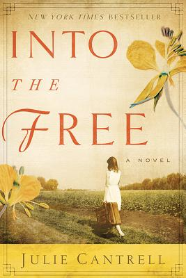 INTO THE FREE, CANTRELL, JULIE
