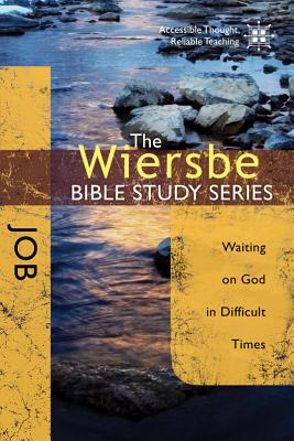 Image for The Wiersbe Bible Study Series: Job: Waiting On God in Difficult Times