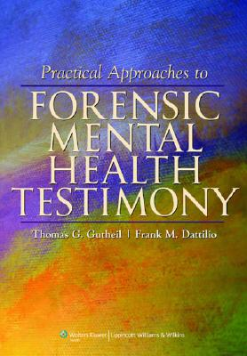 Image for Practical Approaches to Forensic Mental Health Testimony