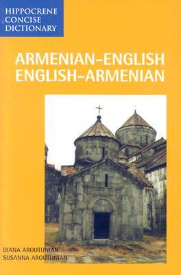 Armenian-English/English-Armenian (Hippocrene Concise Dictionary), Diana Aroutunian, Susanna Aroutunian