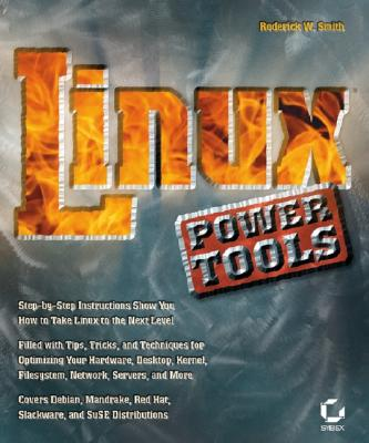 Linux Power Tools, Smith, Roderick