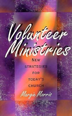Image for Volunteer Ministries: New Strategies for Today's Church