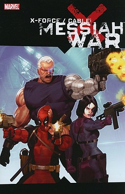 Image for X-Force/Cable: Messiah War