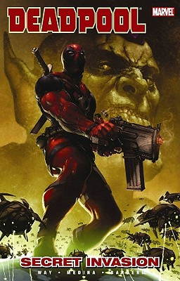 DEADPOOL VOLUME 1: SECRET INVASION, WAY, DANIEL