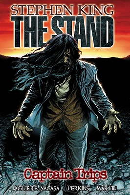 Captain Trips (Stephen King's The Stand), Aguirre-Sacasa