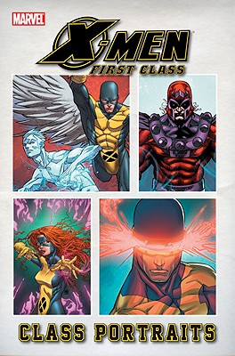 Image for X-Men: First Class: Class Portraits