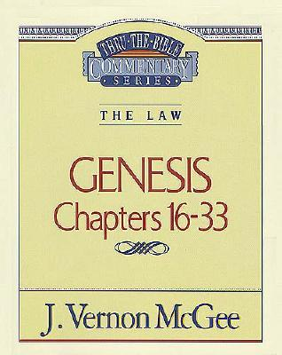 Thru the Bible Commentary: GenesisChapters 16-33, Dr. J. Vernon McGee