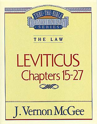 Image for Leviticus Chapters 15-27 (Thru the Bible Commentary Series Volume 7)