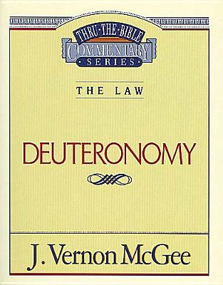 Image for Deuteronomy (Thru the Bible Commentary Series)
