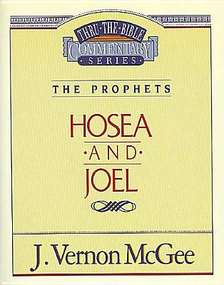 Image for Hosea and Joel (Thru the Bible Commentary Series Vol. 27)