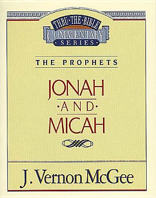 Image for Jonah and Micah (Thru the Bible Commentary Series Vol. 29)