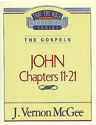 Thru the Bible Commentary: John 2 39, McGee, Vernon J.