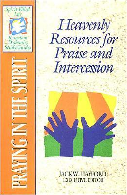 Image for The Spirit-filled Life Kingdom Dynamics Guides K14-praying In The Spirit