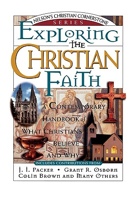 Image for Exploring the Christian Faith: Nelson's Christian Cornerstone Series