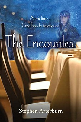 Image for The Encounter: Sometimes God Has to Intervene