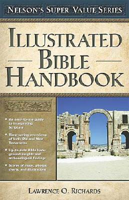 Illustrated Bible Handbook (Super Value Series), Larry Richards