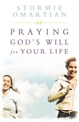 """Image for """"''Praying God's Will For Your Life: Student Edition (Omartian, Stormie)''"""""""