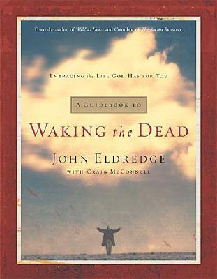 Image for A Guidebook to Waking the Dead: Embracing the Life God Has for You