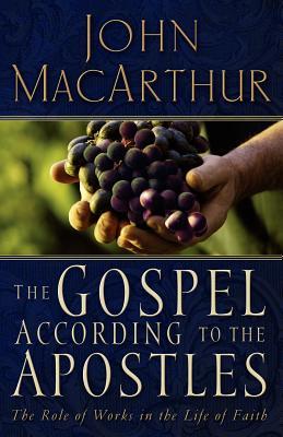 The Gospel According to the Apostles, John MacArthur