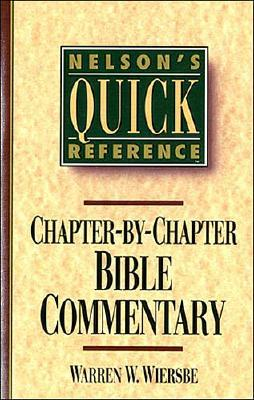 Image for Nelson's Quick Reference Chapter-by-Chapter Bible Commentary: Nelson's Quick Reference Series