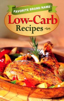 Image for Favorite Brand Name: Low-Carb Recipes (Favorite Brand Name Cookbook)