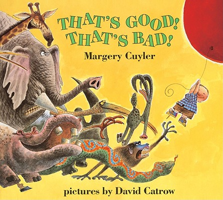 Image for That's Good! That's Bad! (Turtleback School & Library Binding Edition) (Owlet Book)