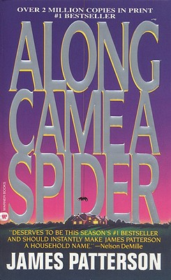 Along Came A Spider (Turtleback School & Library Binding Edition) (Alex Cross Novels), James Patterson